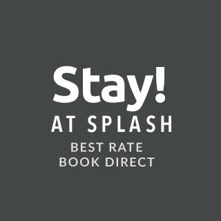 Stay at Splash!